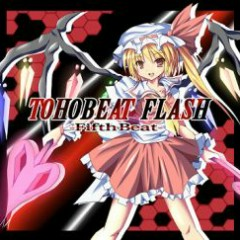 TOHOBEAT FLASH -Fifth Beat- - GUNFIRE