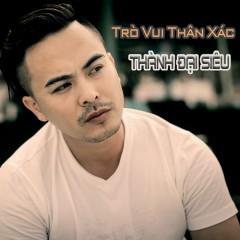 Trò Vui Thân Xác (Single)