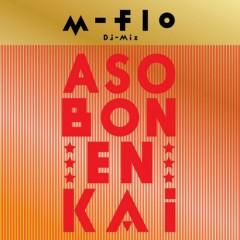 m-flo DJ MIX -ASOBON! ENKAI- (CD1)