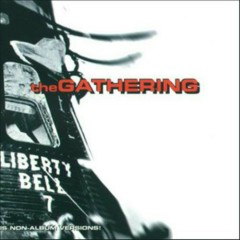 Liberty Bell - The Gathering