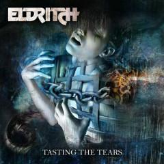 Tasting The Tears - Eldritch
