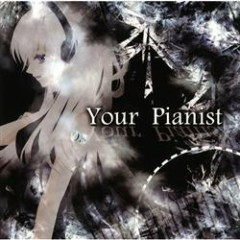Your Pianist