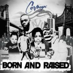 Born And Raised - Cormega