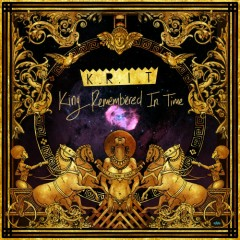 King Remembered In Time - Big K.R.I.T