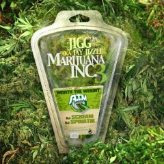 Marijuana Inc. 3 (CD2) - Jigg