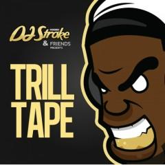Trill Tape