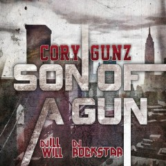 Son Of A Gun (CD1) - Cory Gunz