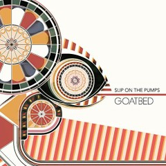 SLIP ON THE PUMPS - GOATBED