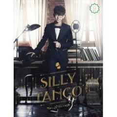 傻瓜探戈 / Silly Tango / Điệu Tango Ngốc Nghếch - Hồ Hạ