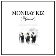 Unfinished (Vol.5) - Monday Kiz