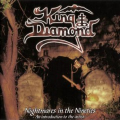 Nightmares In The Nineties (Compilation) - King Diamond