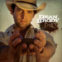 Dirt - Dean Brody