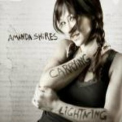 Carrying Lightning - Amanda Shires