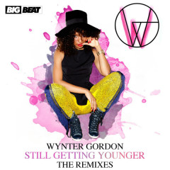 Still Getting Younger (The Remixes) - EP - Wynter Gordon