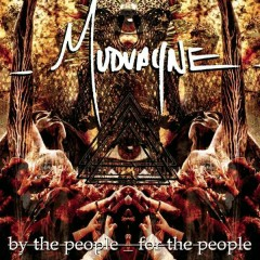 By The People, For The People (CD3) - Mudvayne