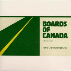 Trans Canada Highway - Boards of Canada