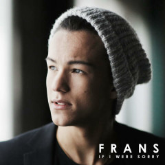 If I Were Sorry (Single) - Frans