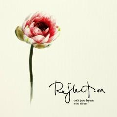 Reflection - Ock Ju Hyun