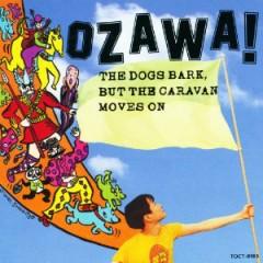犬は吠えるがキャラバンは進む (Inu wa Hoeru ga Caravan wa Susumu)  - Kenji Ozawa