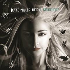 Nightflight (CD1) - Kate Miller-Heidke