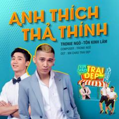 Anh Thích Thả Thính (Single) - Tronie Ngô