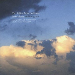 Shallow Graves - The Tallest Man On Earth