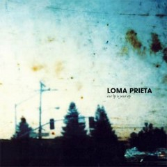Our LP Is Your EP - Loma Prieta