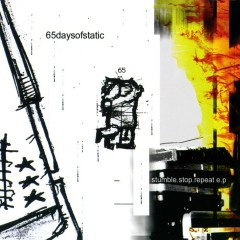 Stumble.Stop.Repeat E.P (Limited Edition EP) - 65daysofstatic
