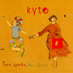 Two Sparks, Two Stars (EP) - Kyte