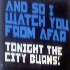 Tonight The City Burns (EP) - And So I Watch You From Afar
