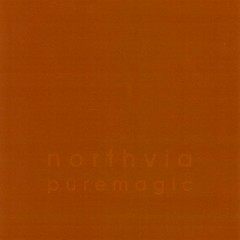Pure Magic - Northvia