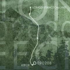 090208 (EP) - Long Distance Calling,Leech