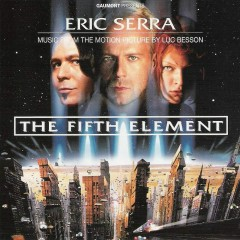 The Fifth Element (Original Motion Picture Soundtrack) Part 2 - Eric Serra