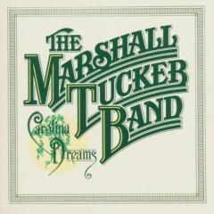 Carolina Dreams - The Marshall Tucker Band