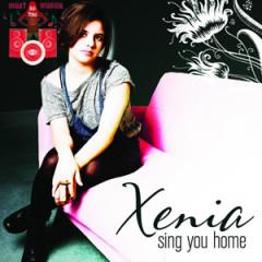Sing You Home - EP - Xenia