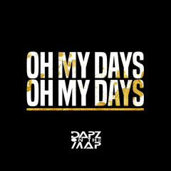 Oh My Days (Single)