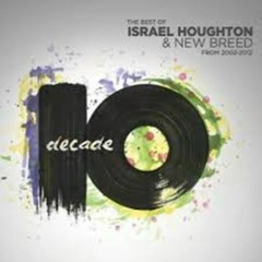 Decade (CD3) - Israel Houghton