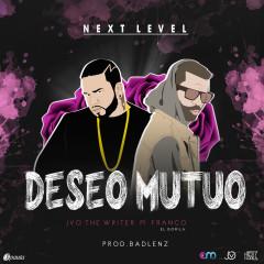 Deseo Mutuo (Single) - JVO The Writer, Franco El Gorila