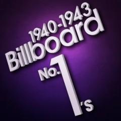 Billboard No. 1's (1940-1943) (CD1)