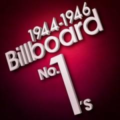 Billboard No. 1's - 1944-1946 (CD2)
