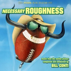 Necessary Roughness OST (P.2) - Bill Conti