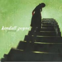 Grown - Kendall Payne