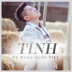 Tĩnh - Vũ Đặng Quốc Việt