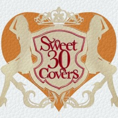Sweet 30 Covers - Utahime Tachi ni Yoru Yogaku Cover Best Selection -  (CD1)