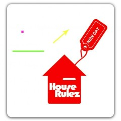 New Day -                                  House Rulez