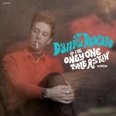 If I've Only One Time Askin' - Daniel Romano