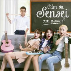 Cảm Ơn Sensei OST - Jun Phạm, Trương Thảo Nhi, Yori LipB, Nhung Gumiho