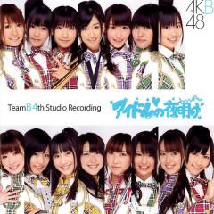 Team B 4th Stage: Idol no Yoake