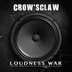 Loudness War - Crow'sclaw