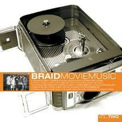 Movie Music Vol 2 - Braids